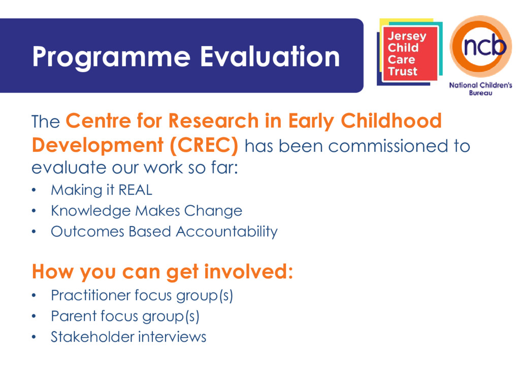 Programme Evaluation The Centre for Research in...