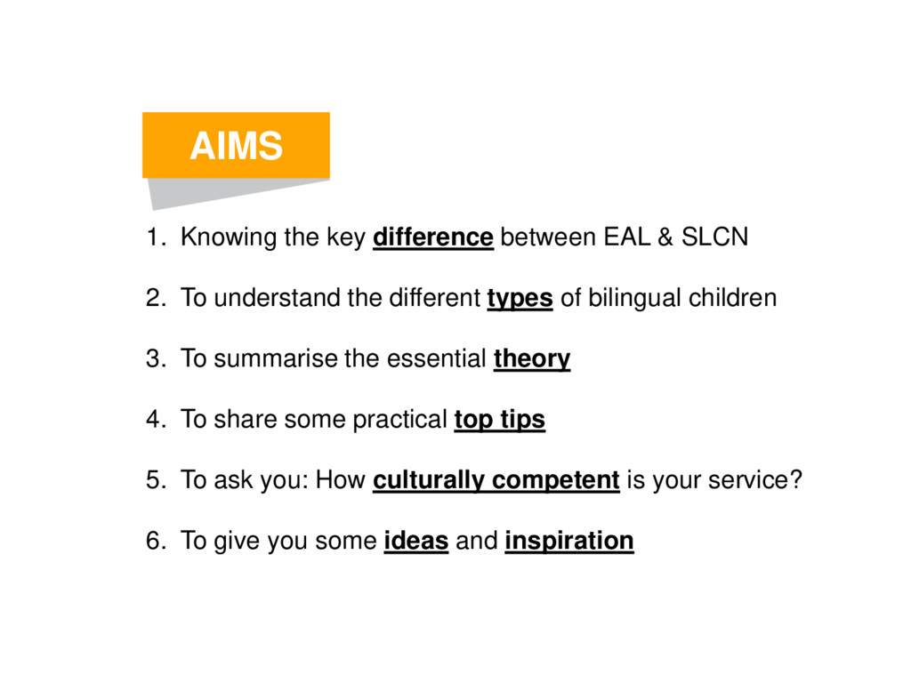 AIMS 1. Knowing the key difference between EAL ...