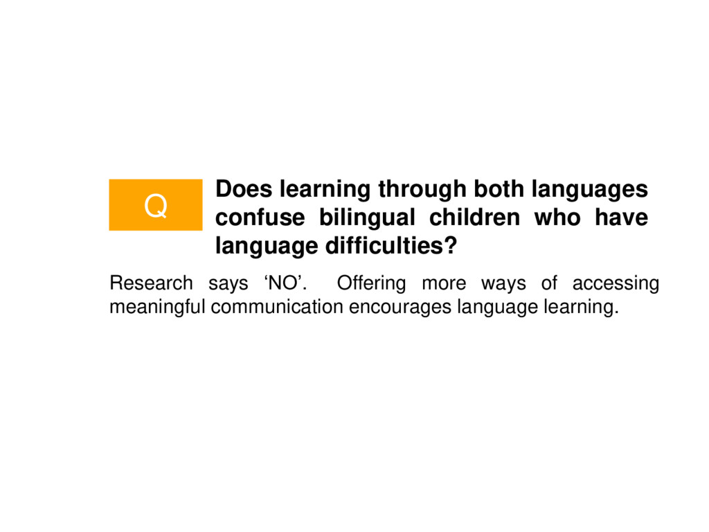 Does learning through both languages confuse bi...
