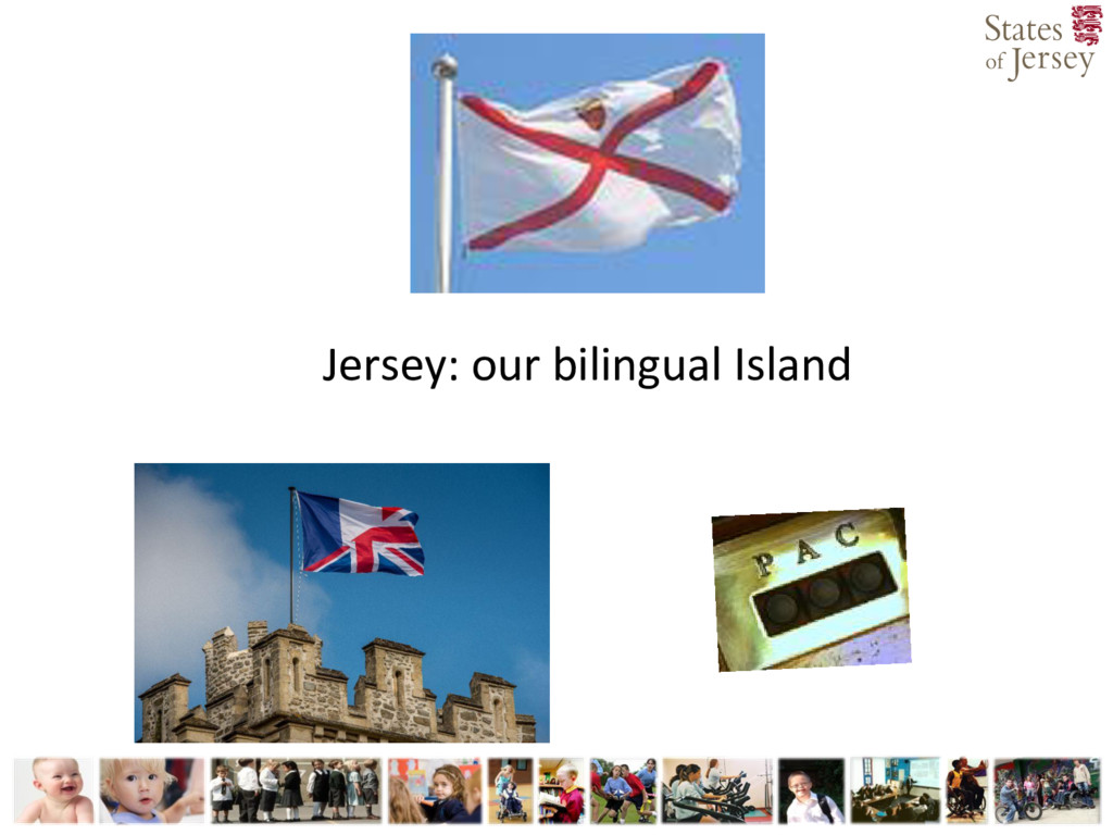 Jersey: our bilingual Island