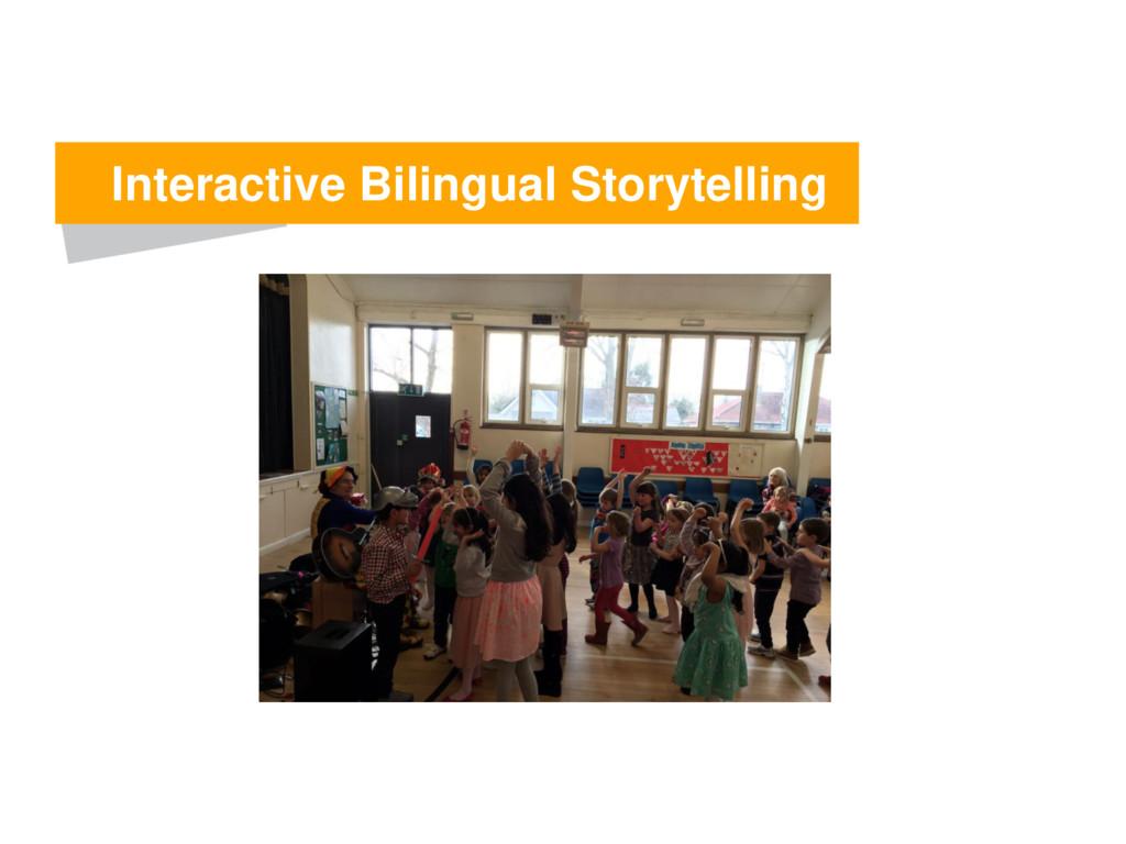 Interactive Bilingual Storytelling