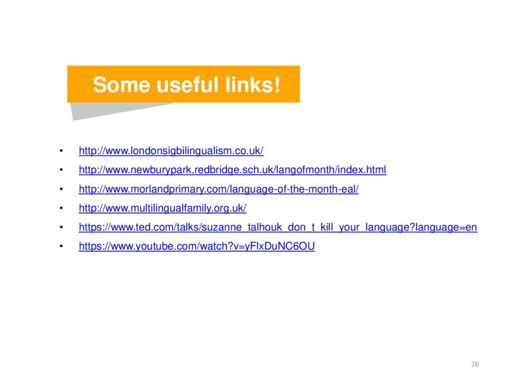 • http://www.londonsigbilingualism.co.uk/ • htt...