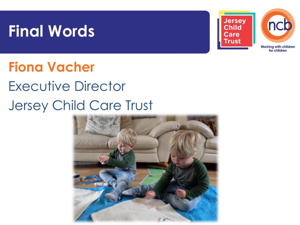Fiona Vacher Executive Director Jersey Child Ca...