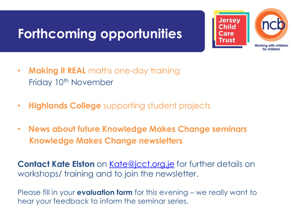 Forthcoming opportunities • Making it REAL math...