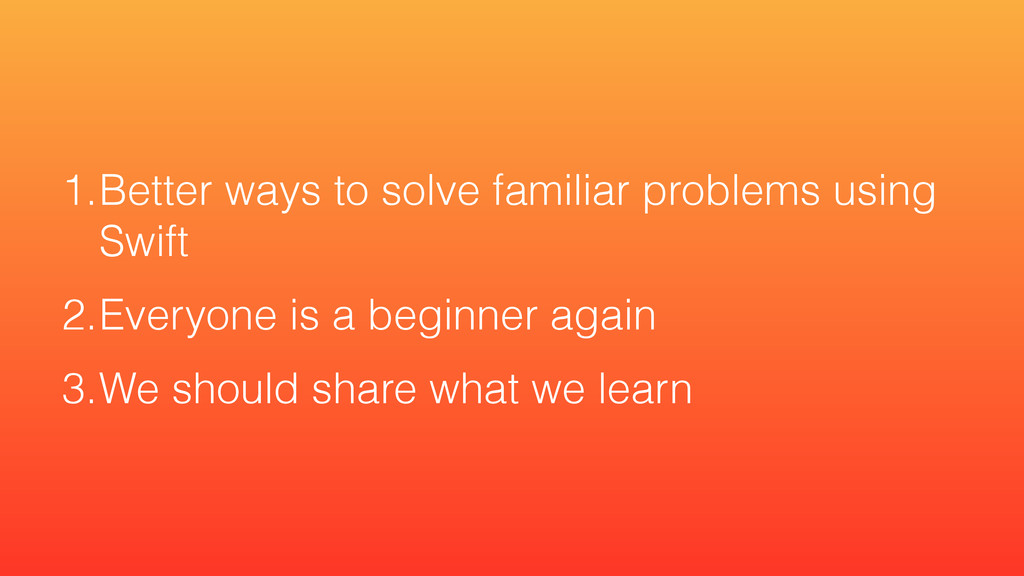 1.Better ways to solve familiar problems using ...