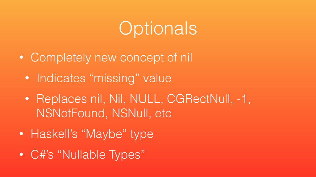 """• Completely new concept of nil • Indicates """"mi..."""