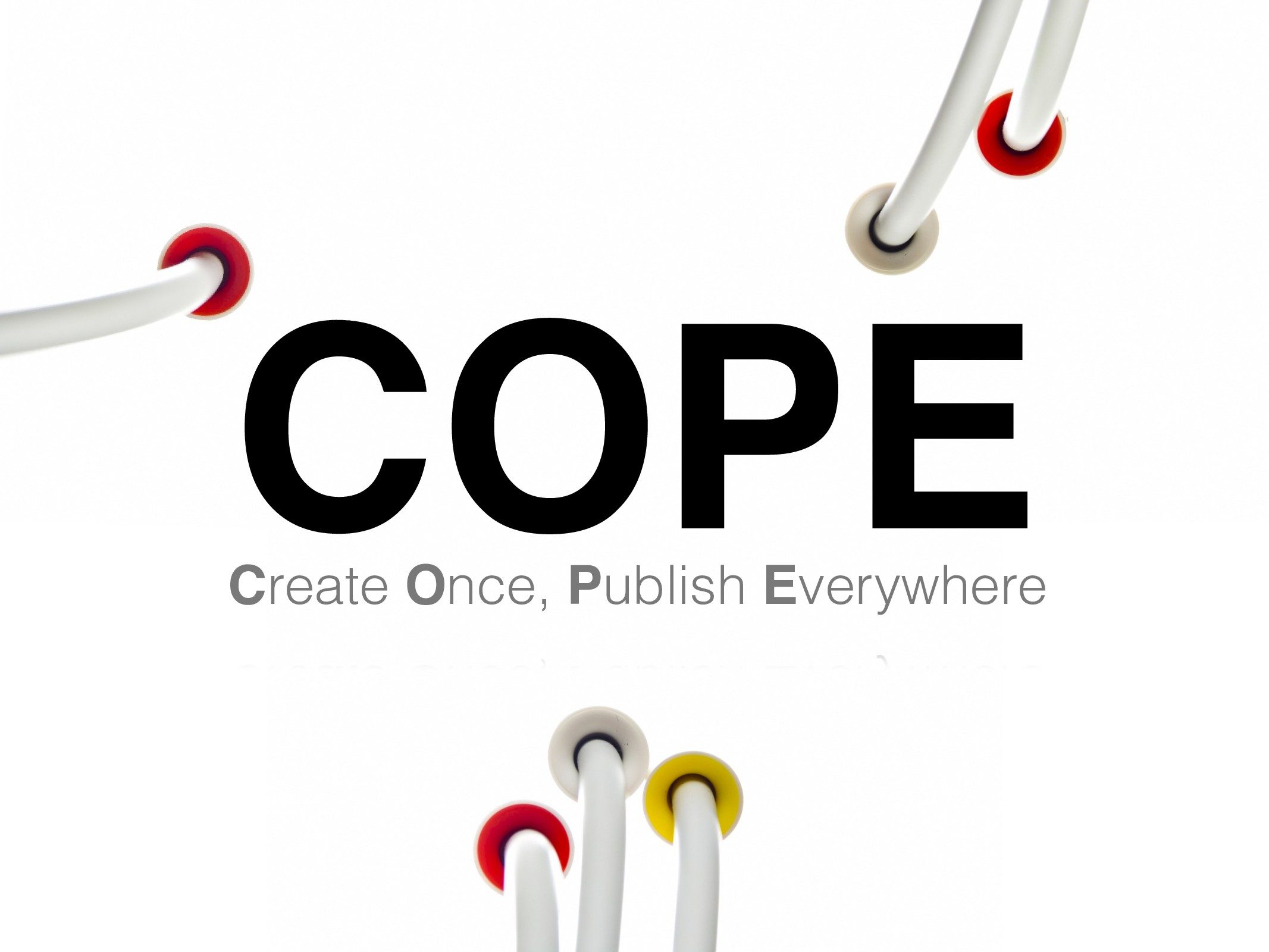 Create Once, Publish Everywhere COPE