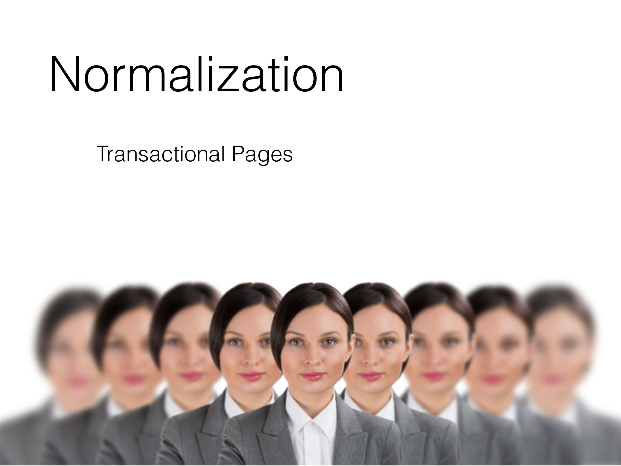 Normalization Transactional Pages