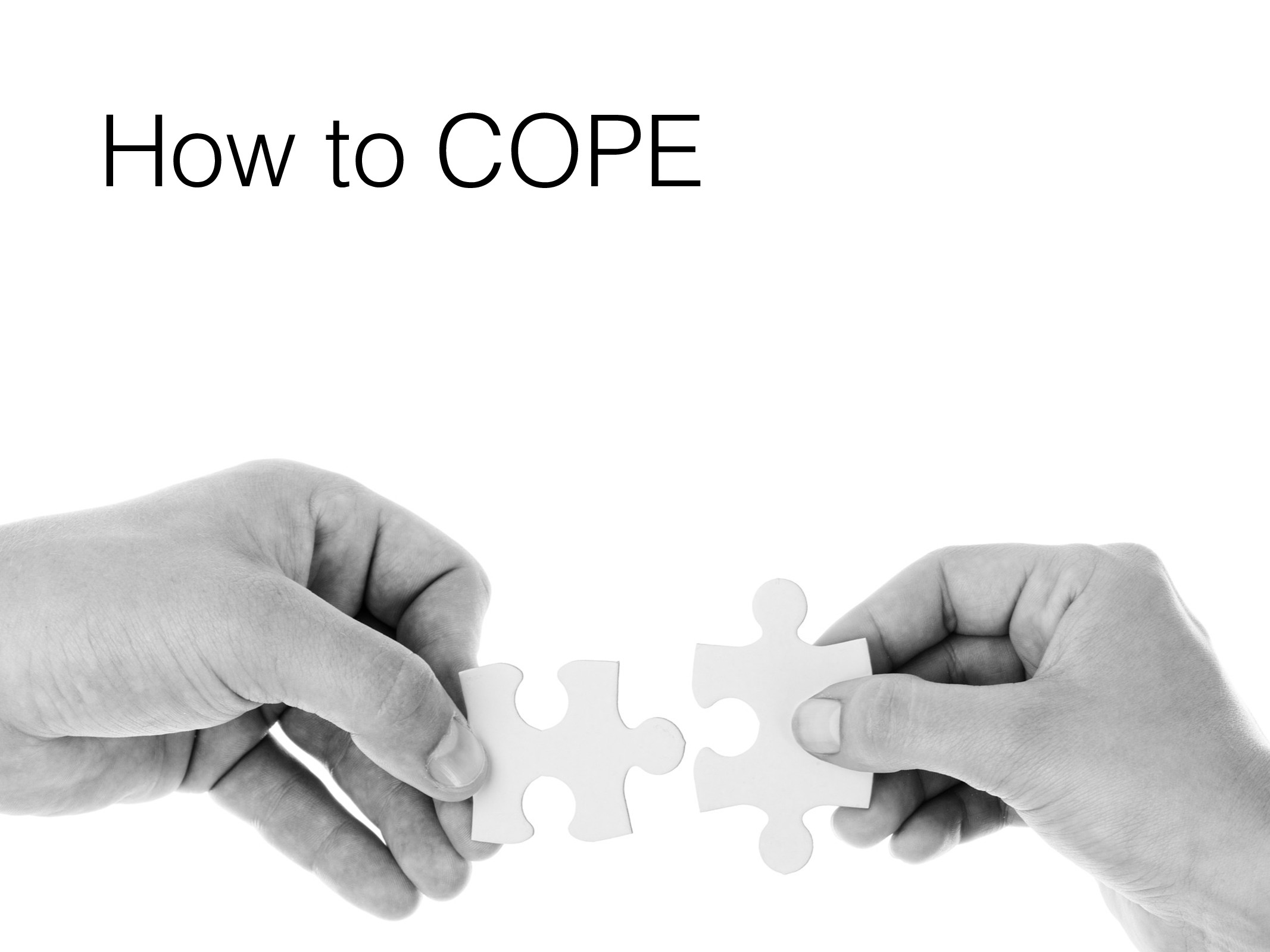 COPE in the Library How to COPE