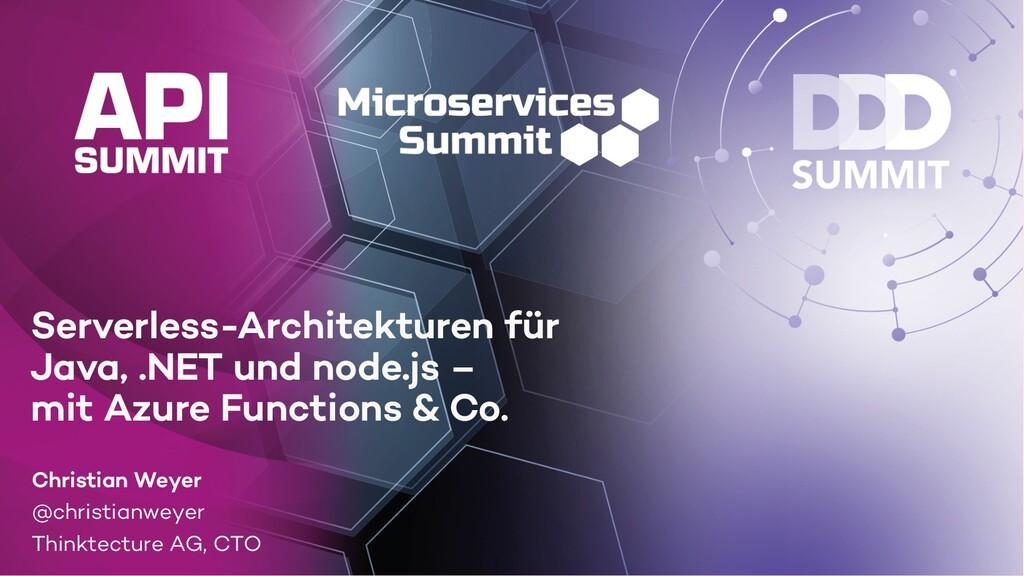 Serverless-Architekturen für Java, .NET und nod...