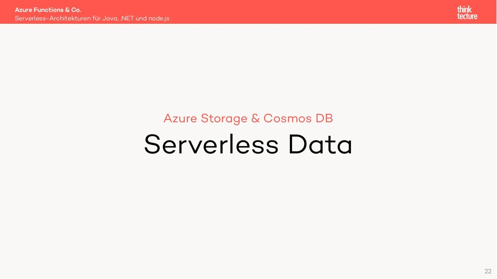 22 Azure Storage & Cosmos DB Serverless Data Se...