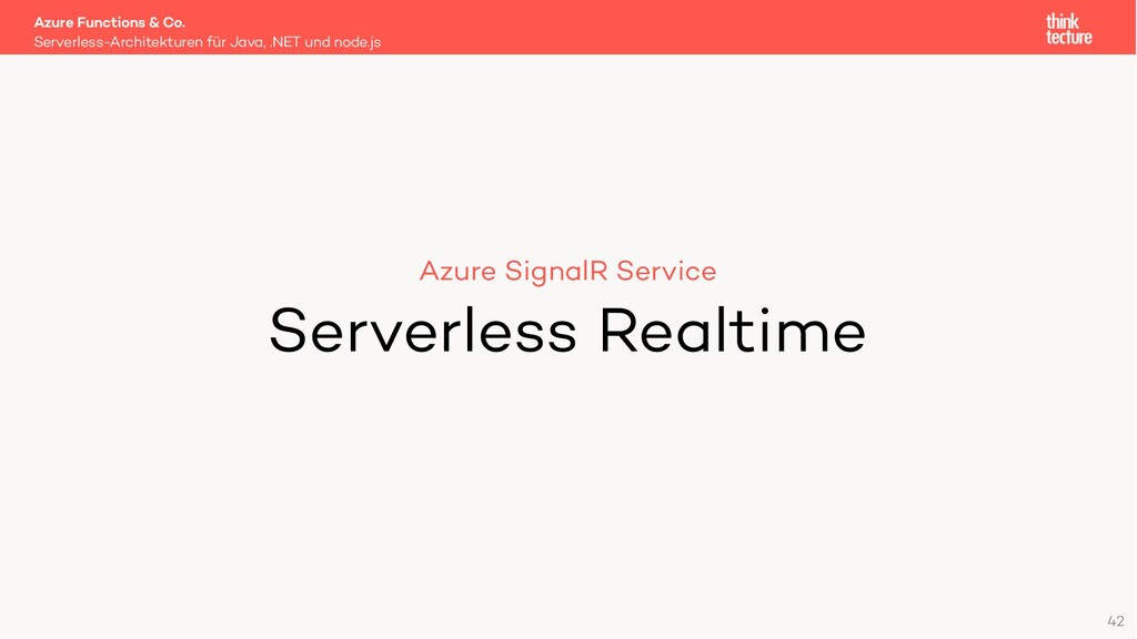 42 Azure SignalR Service Serverless Realtime Se...