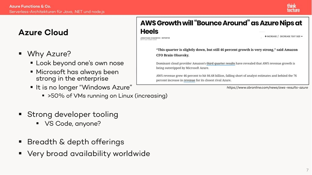 7 § Why Azure? § Look beyond one's own nose § M...