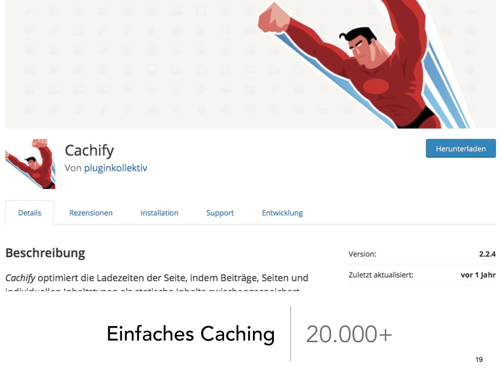 Einfaches Caching 20.000+ 19