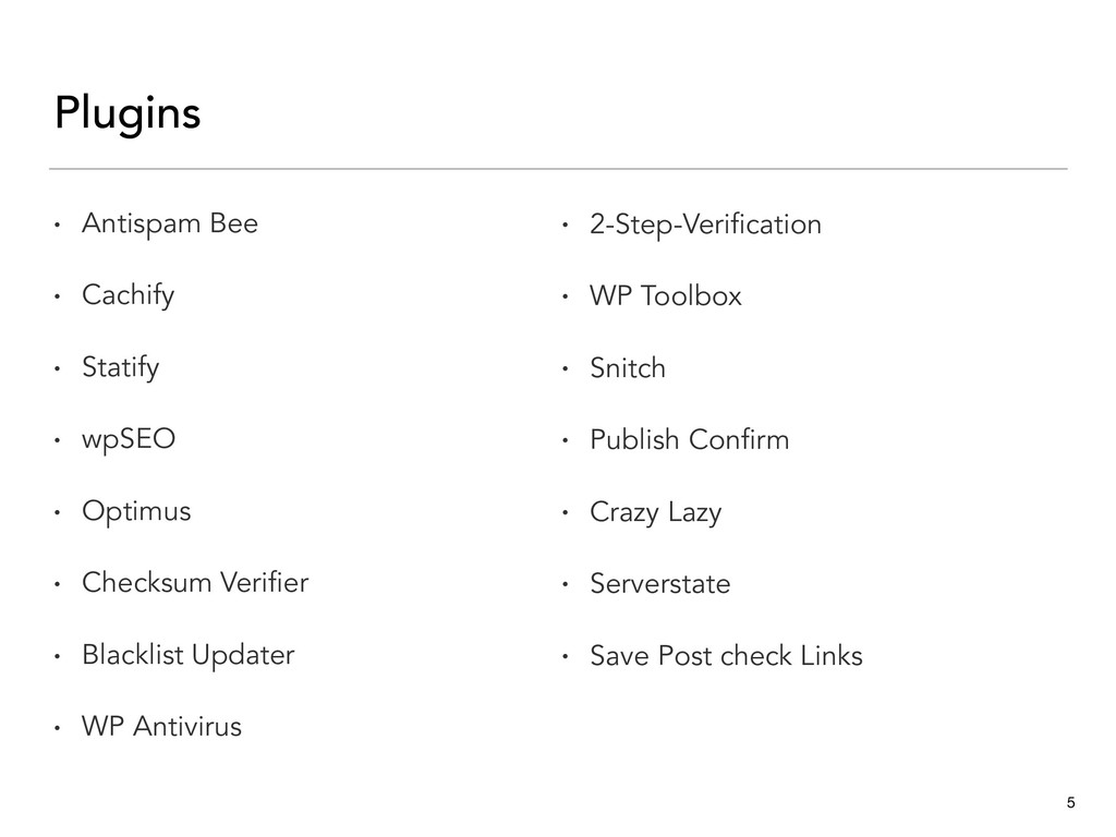 Plugins • Antispam Bee • Cachify • Statify • wp...