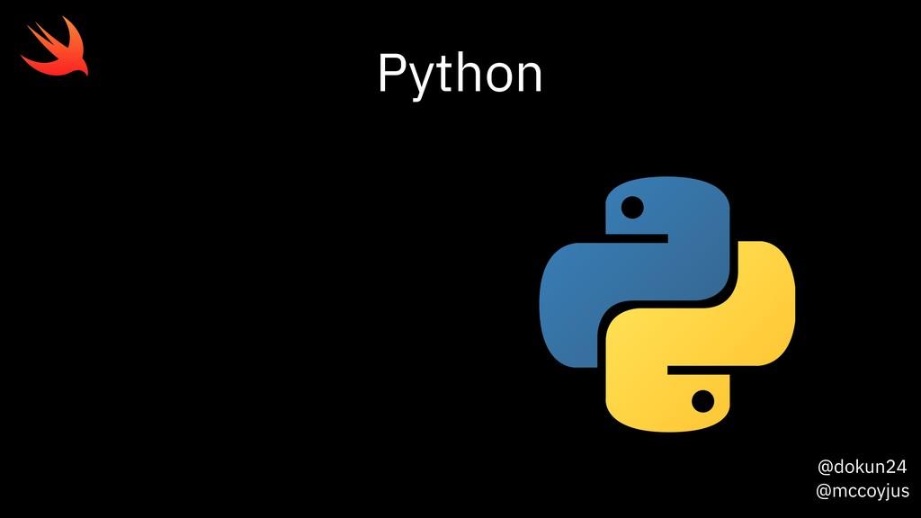 @dokun24 @mccoyjus Python