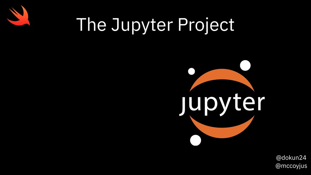 @dokun24 @mccoyjus The Jupyter Project