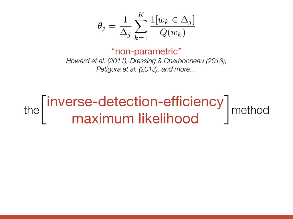 inverse-detection-efficiency  maximum likelihood ...