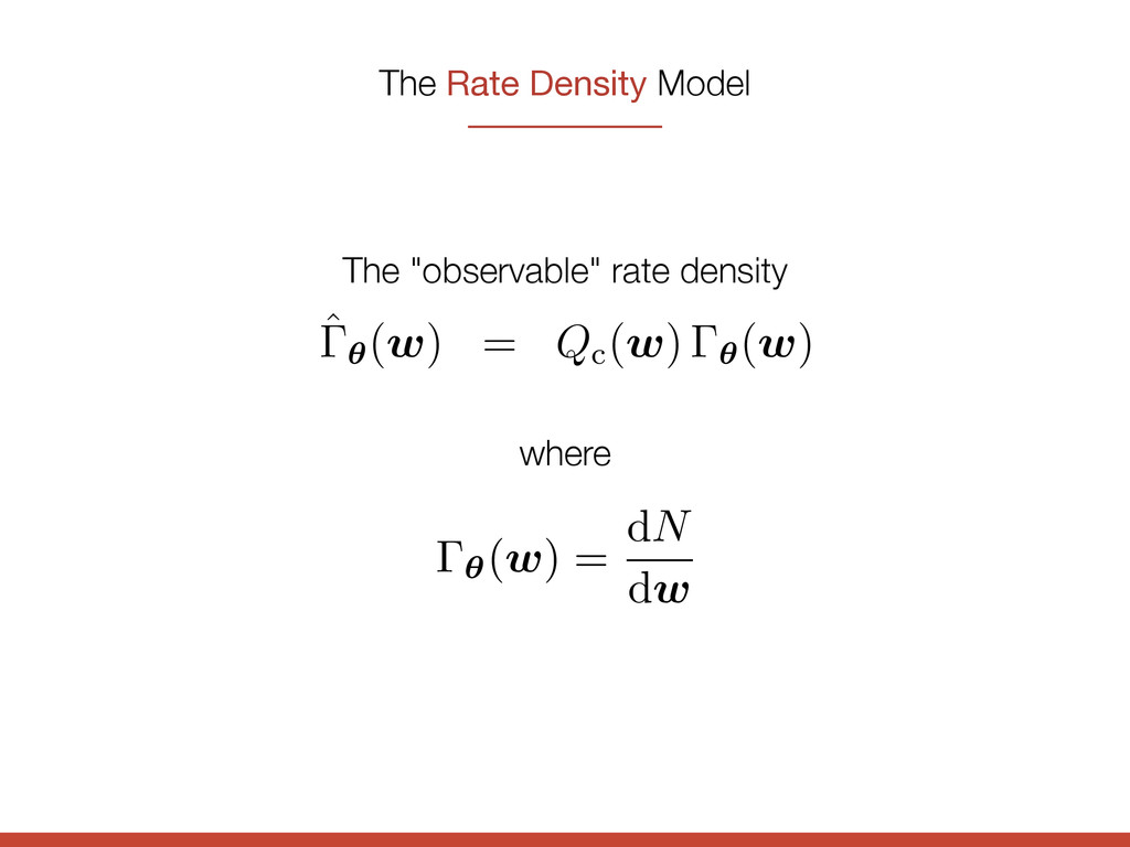 The Rate Density Model e sample. hing to note h...