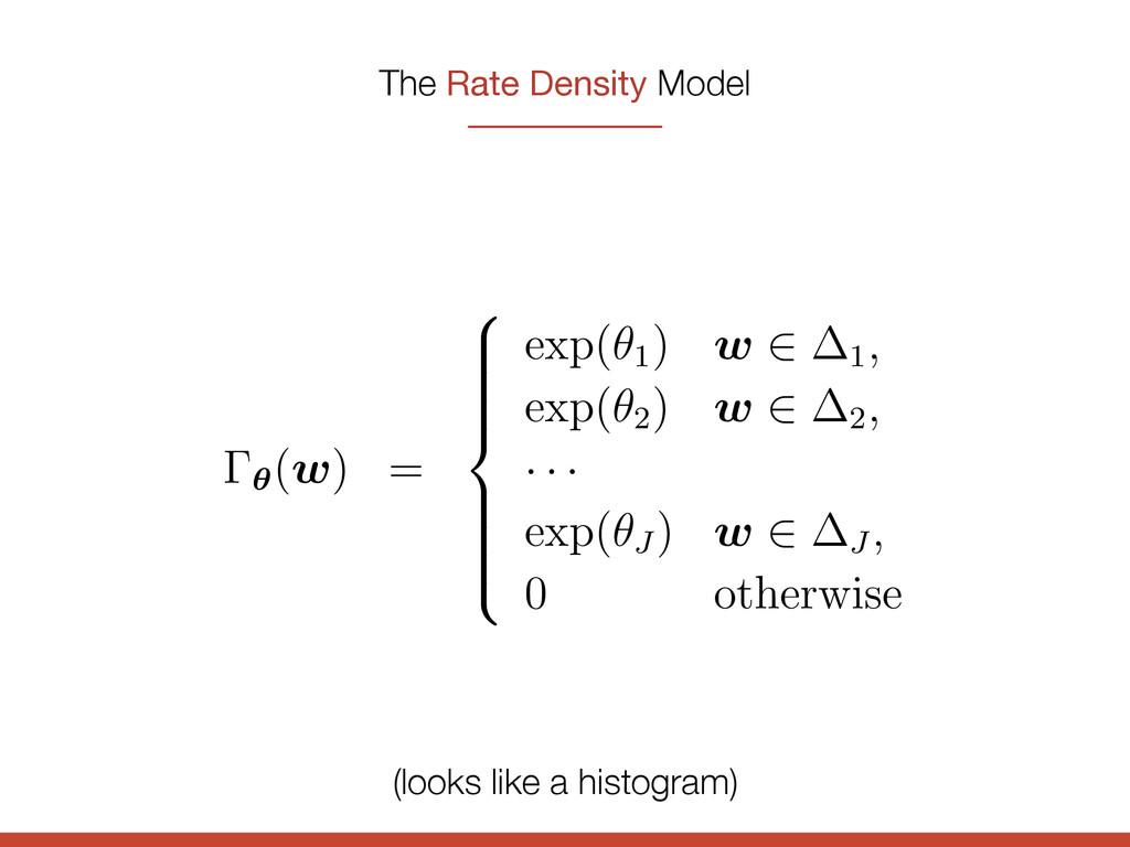 The Rate Density Model method. Instead, we coul...