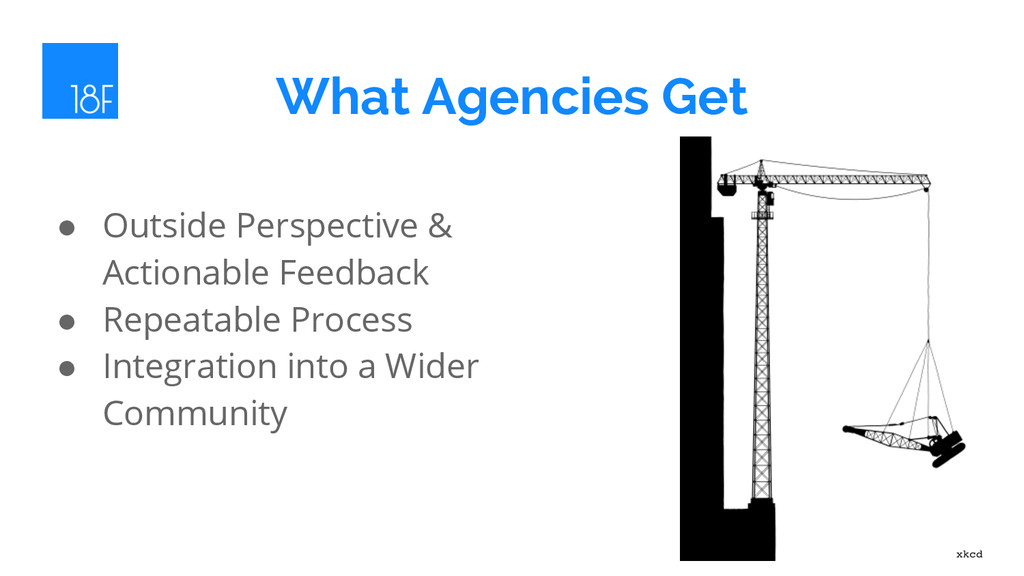 What Agencies Get ● Outside Perspective & Actio...