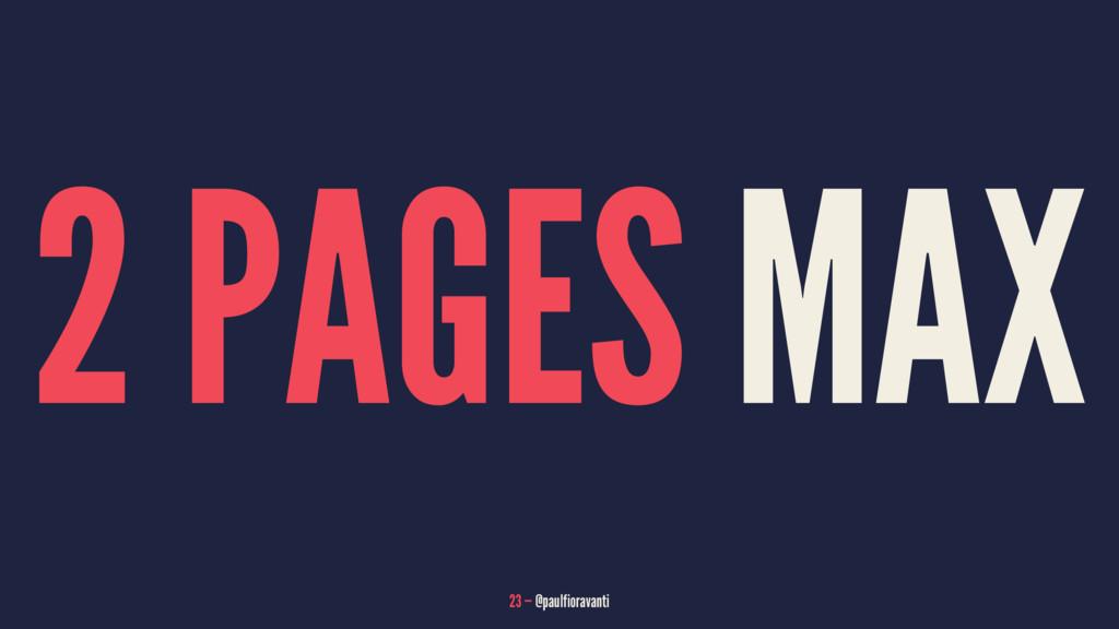 2 PAGES MAX 23 — @paulfioravanti
