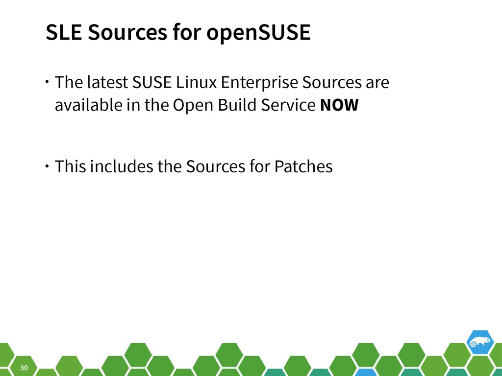 30 SLE Sources for openSUSE • The latest SUSE L...