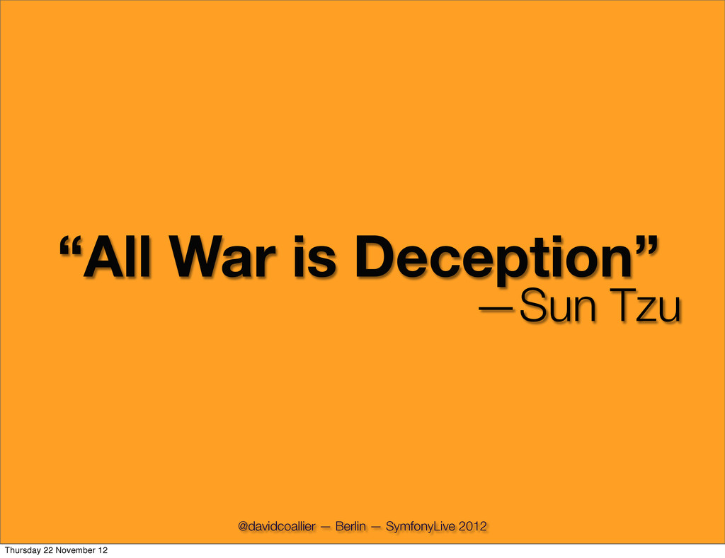 """All War is Deception"" —Sun Tzu @davidcoallier ..."