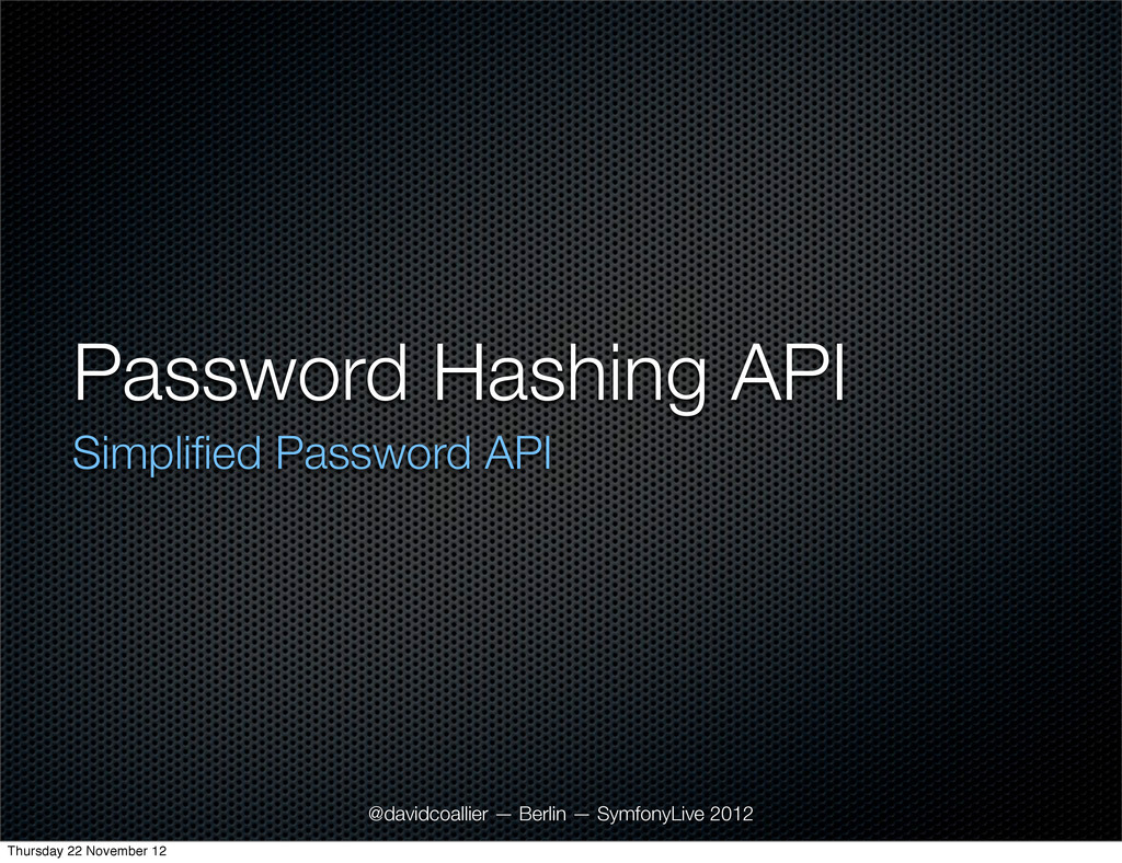 Password Hashing API Simplified Password API @da...