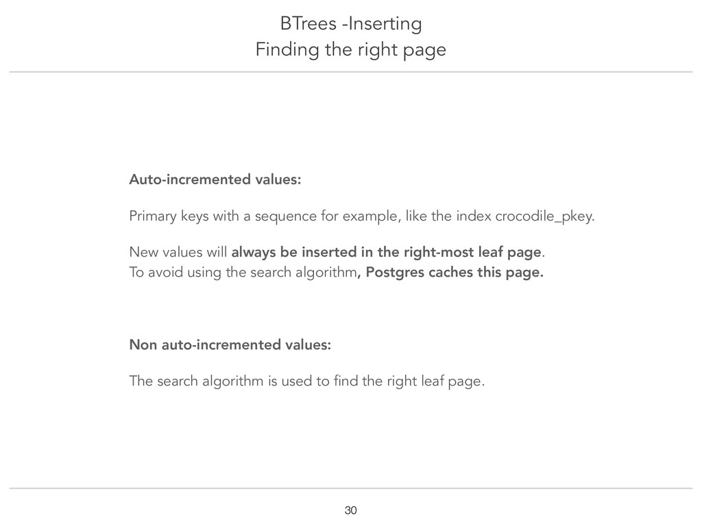 BTrees -Inserting Finding the right page !30 Au...