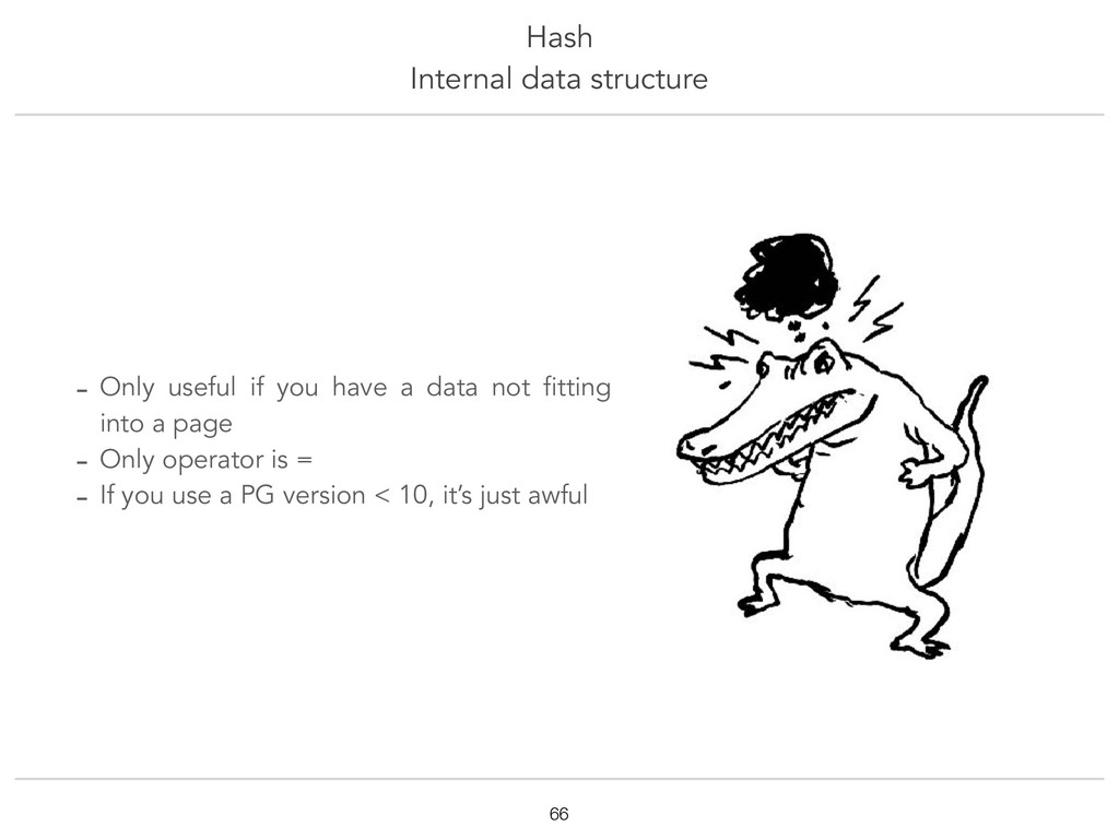 Hash Internal data structure !66 - Only useful ...