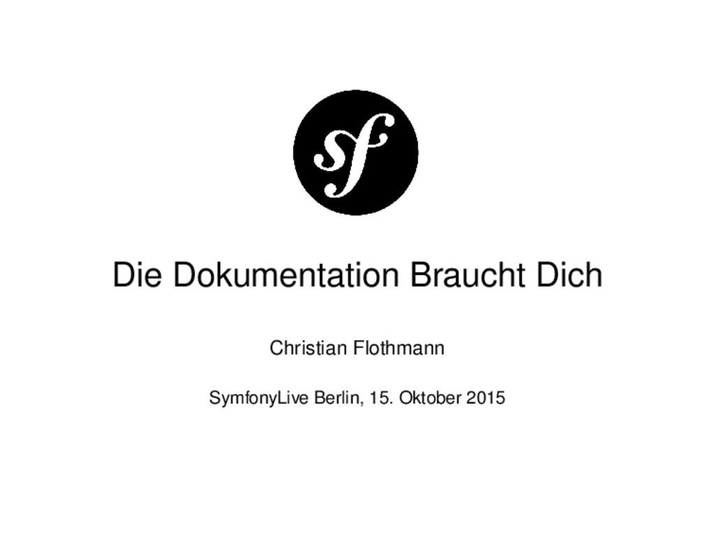 Die Dokumentation Braucht Dich Christian Flothm...