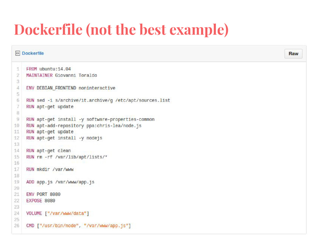 Dockerfile (not the best example)