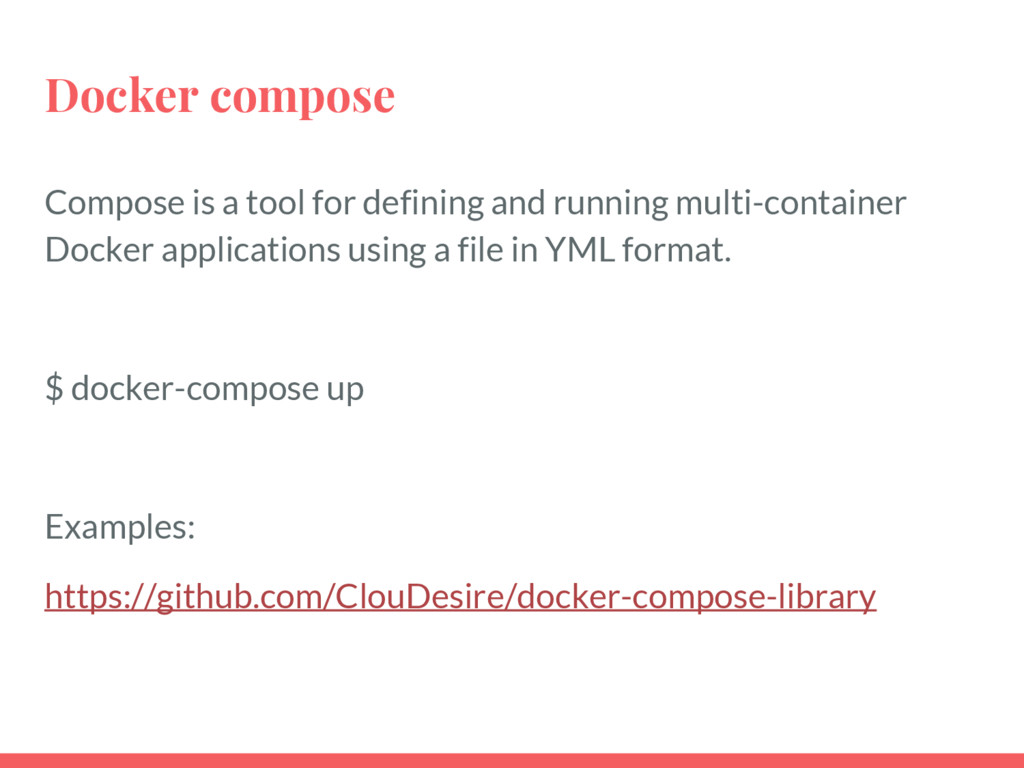 Docker compose Compose is a tool for defining a...