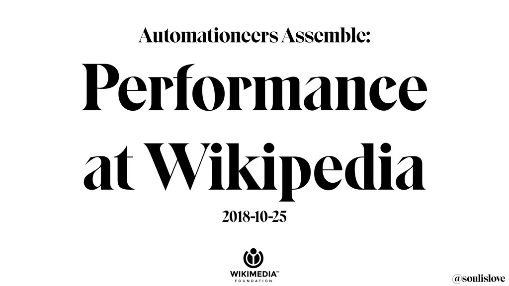 @soulislove Automationeers Assemble: Performanc...