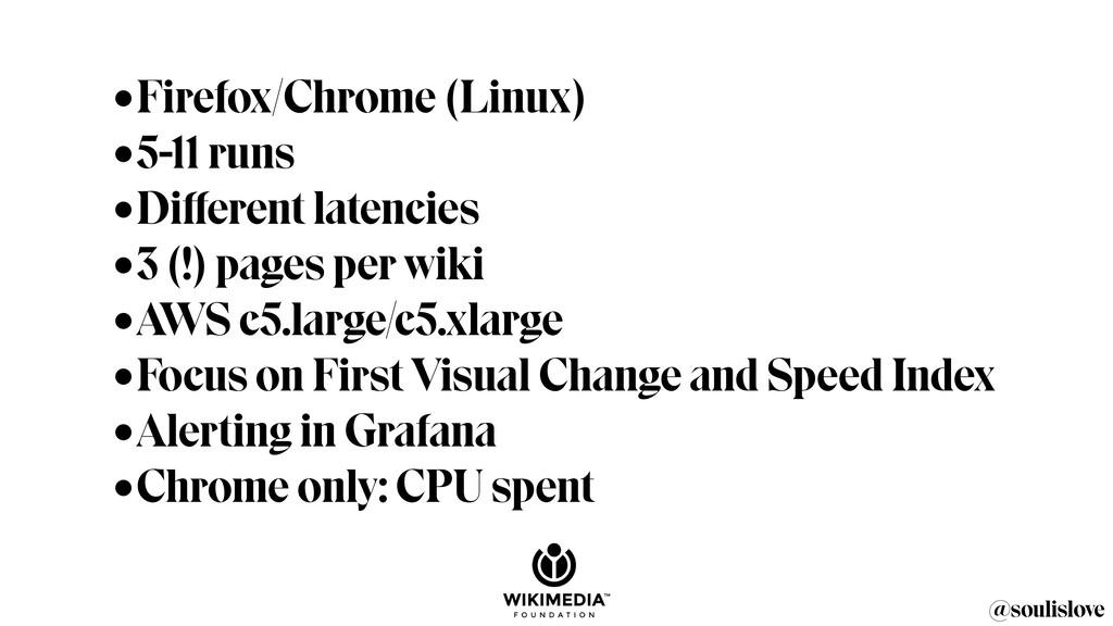 @soulislove •Firefox/Chrome (Linux) •5-11 runs ...