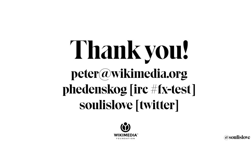 @soulislove Thank you! peter@wikimedia.org phed...