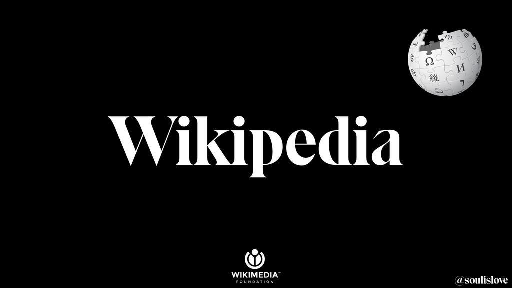 @soulislove Wikipedia
