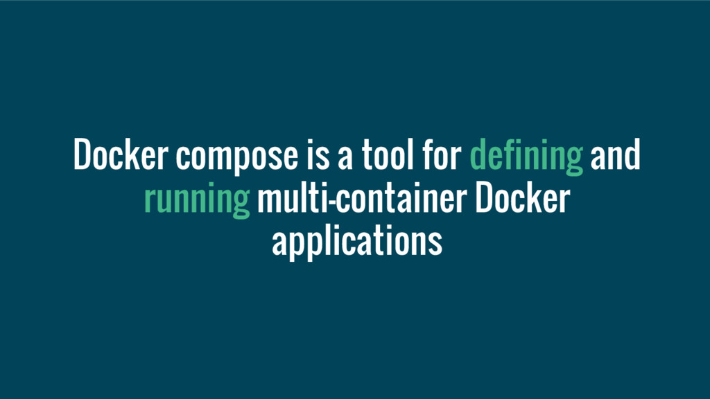 Docker compose is a tool for defining and runni...