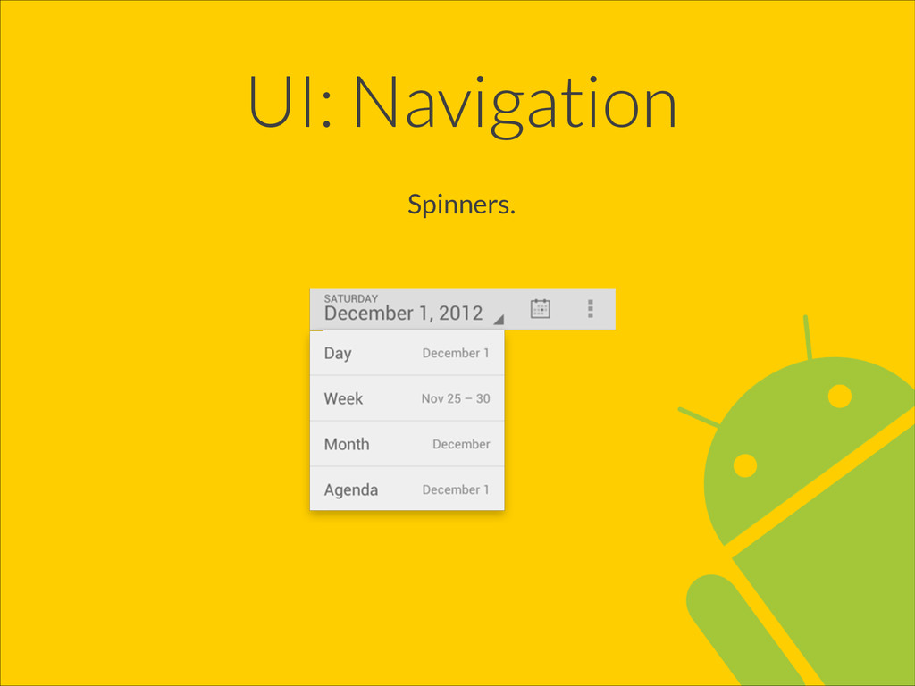 UI: Navigation Spinners.