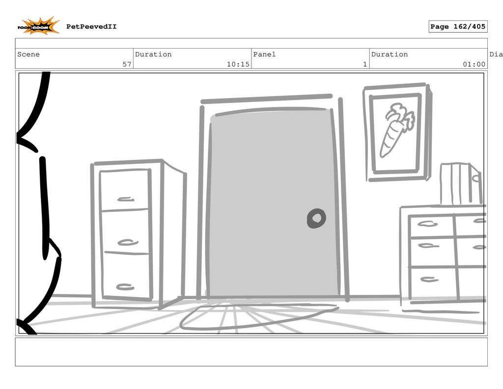 Scene 57 Duration 10:15 Panel 1 Duration 01:00 ...