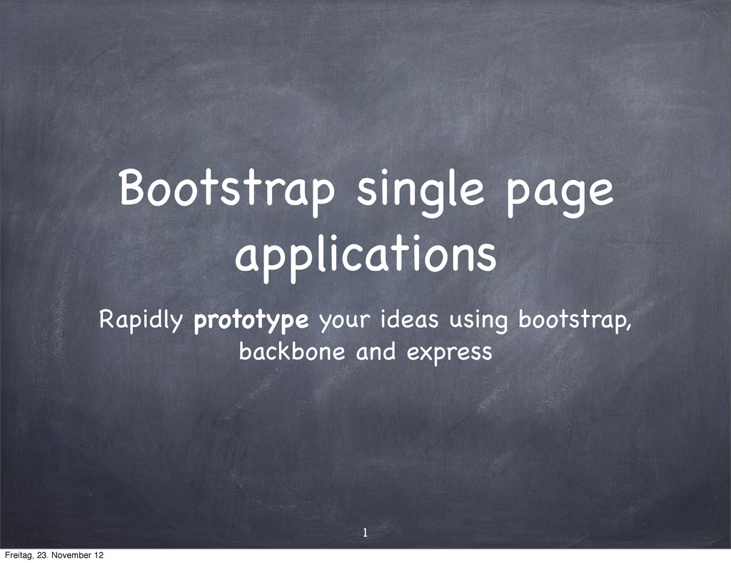Bootstrap single page applications Rapidly prot...