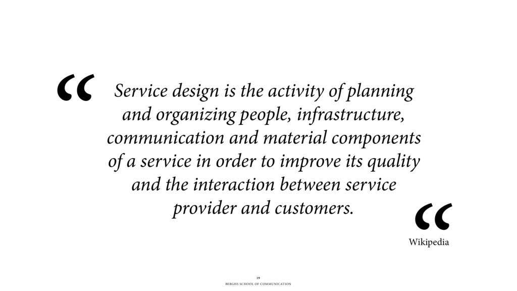 BERGHS SCHOOL OF COMMUNICATION Service design i...