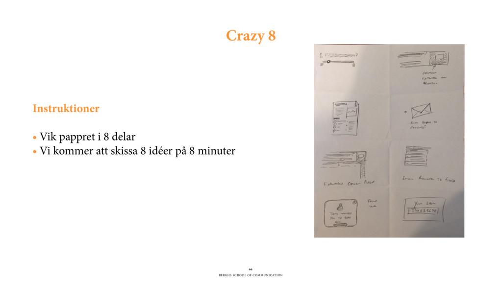 BERGHS SCHOOL OF COMMUNICATION 66 Crazy 8 Instr...