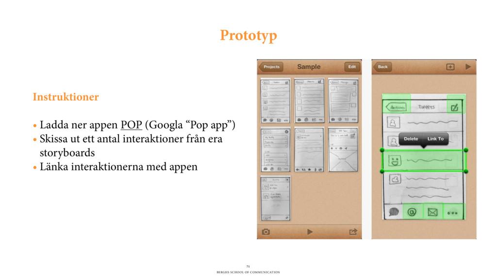 BERGHS SCHOOL OF COMMUNICATION 71 Prototyp Inst...