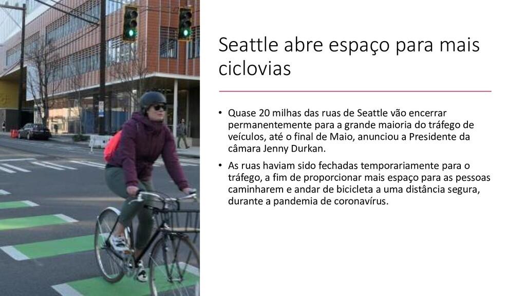 Seattle abre espaço para mais ciclovias • Quase...