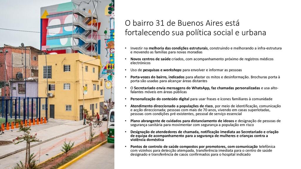 O bairro 31 de Buenos Aires está fortalecendo s...