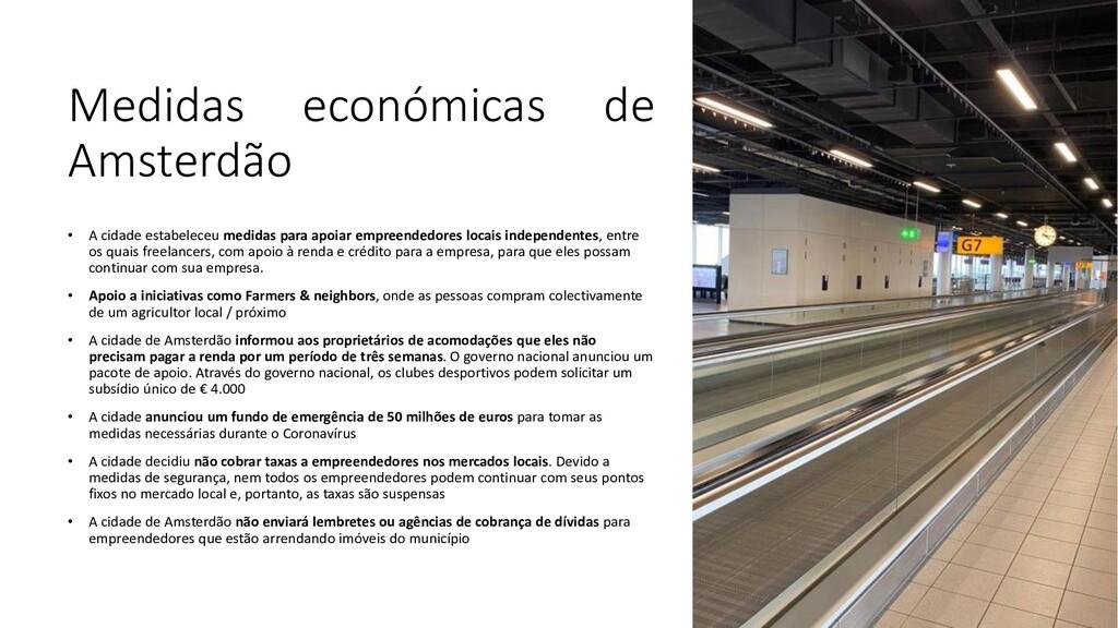 Medidas económicas de Amsterdão • A cidade esta...