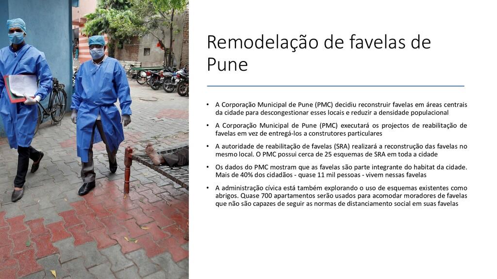 Remodelação de favelas de Pune • A Corporação M...