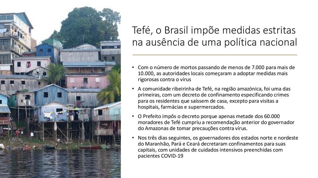 Tefé, o Brasil impõe medidas estritas na ausênc...